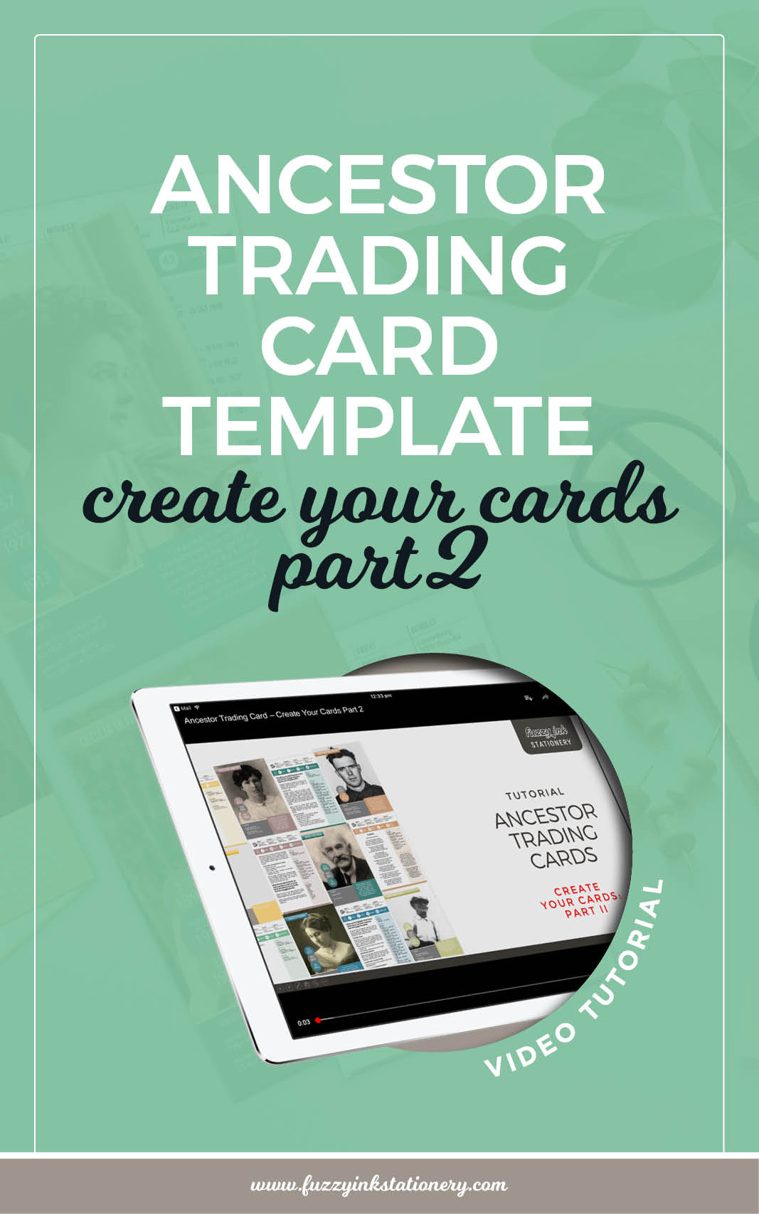 Fuzzy Ink Stationery Ancestor Trading Card Template Create Your Cards part 2 Tutorial