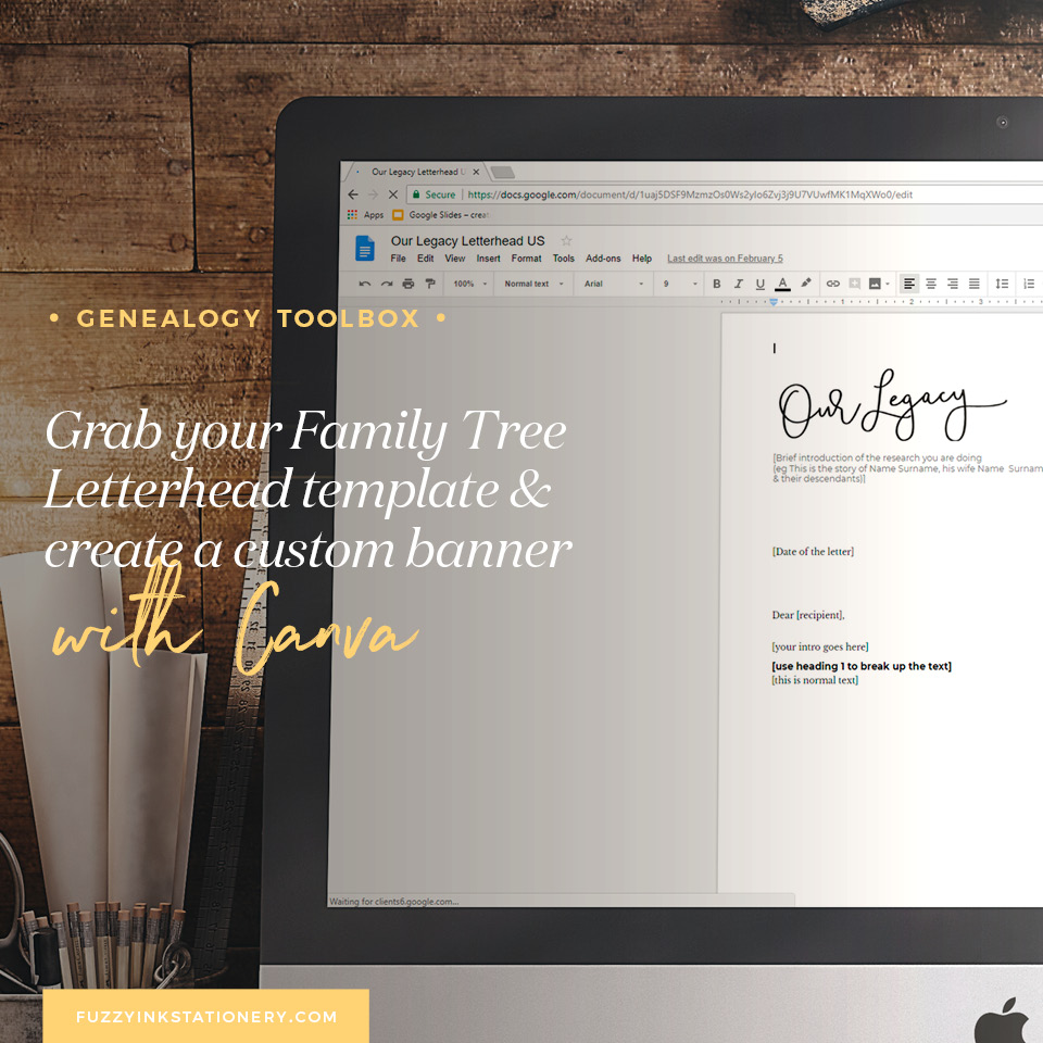 Fuzzy Ink Stationery Genealogy Toolbox Feature | Family Tree Letterhead template for Google Docs