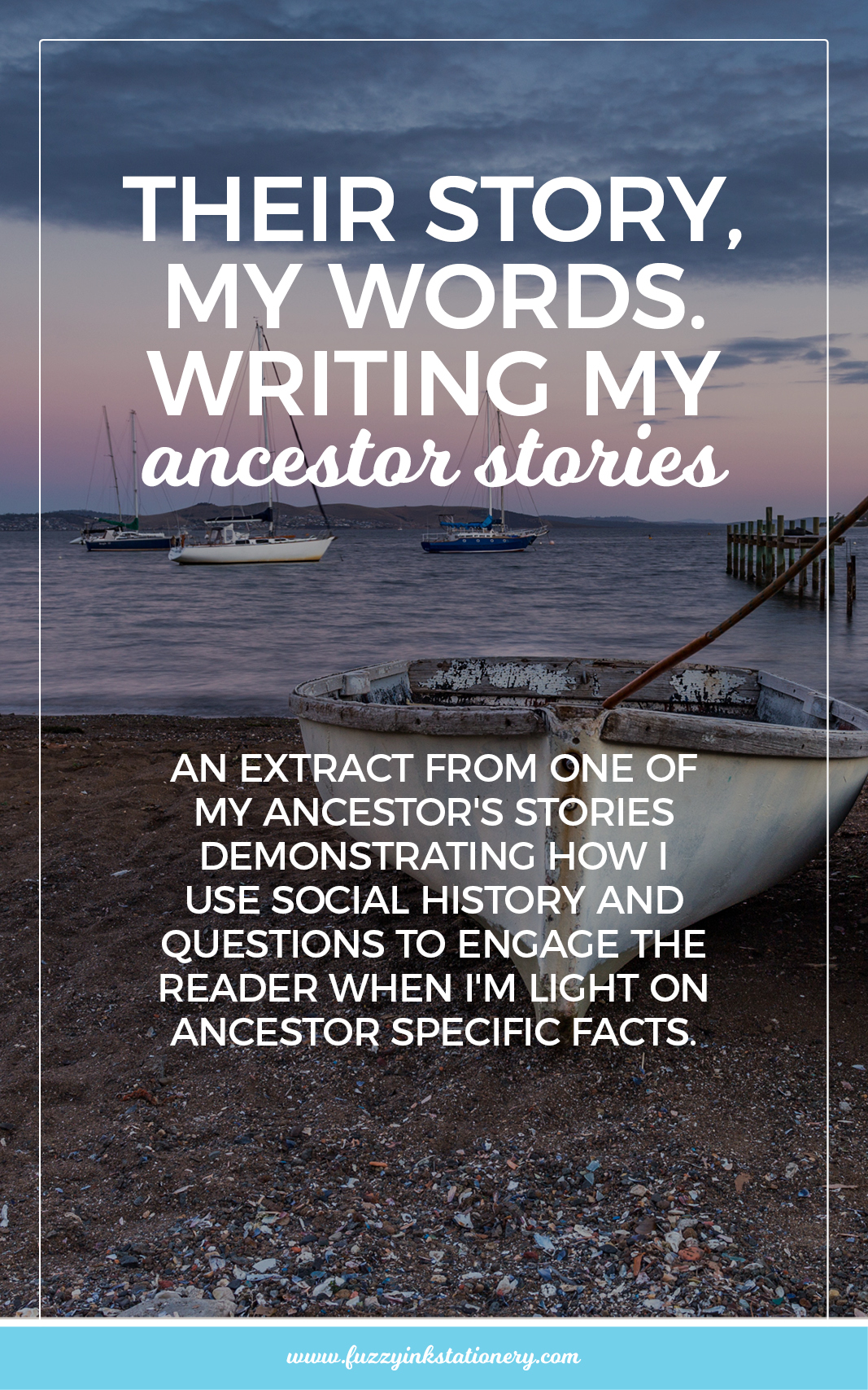 Fuzzy Ink Stationery their-story-my-words-writing-my-ancestors-stories-pin1