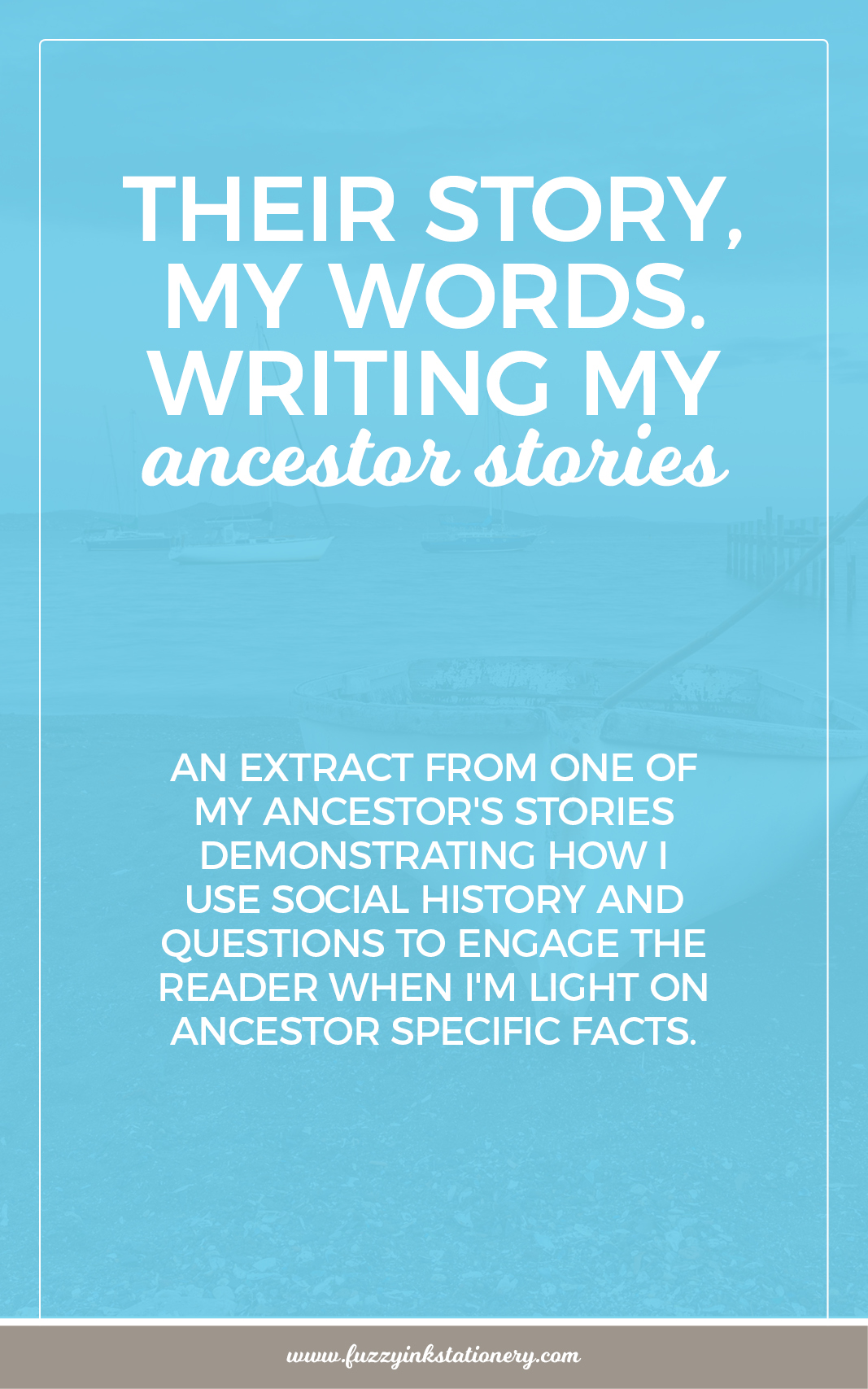 Fuzzy Ink Stationery their-story-my-words-writing-my-ancestors-stories-pin2