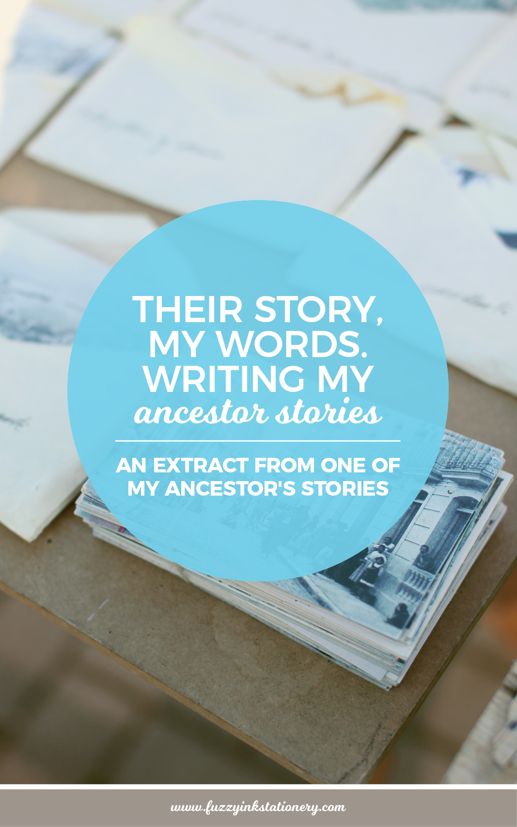 Fuzzy Ink Stationery their-story-my-words-writing-my-ancestors-stories-pin3