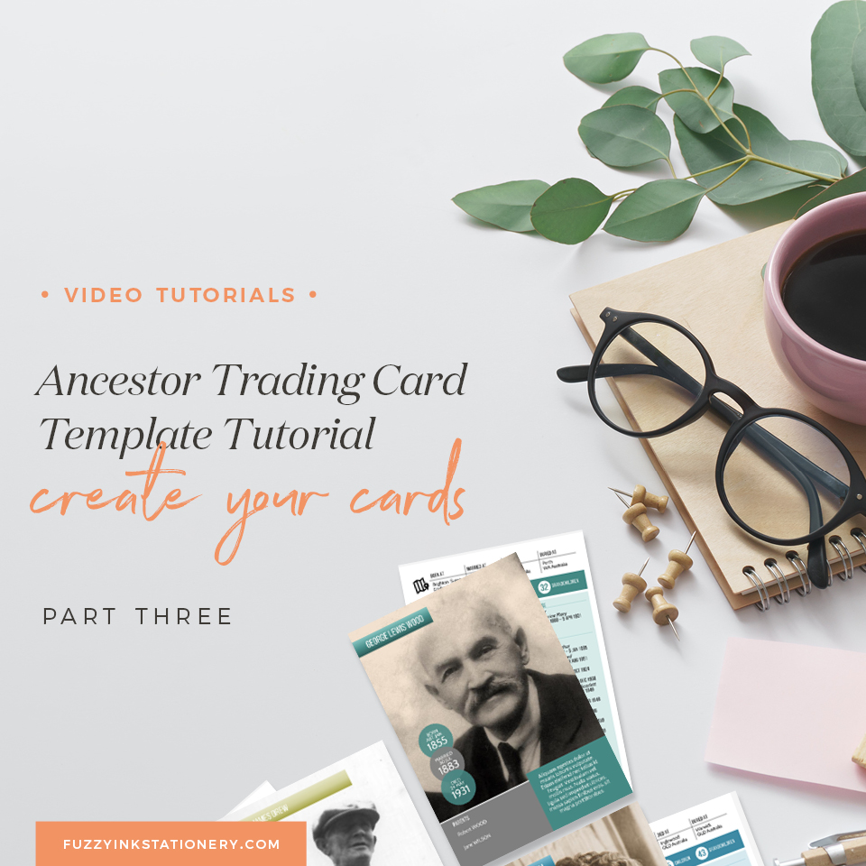Fuzzy Ink Stationery Video Tutorial | Ancestor Tradion Card Template Tutorial Part 3 - Create Your Cards