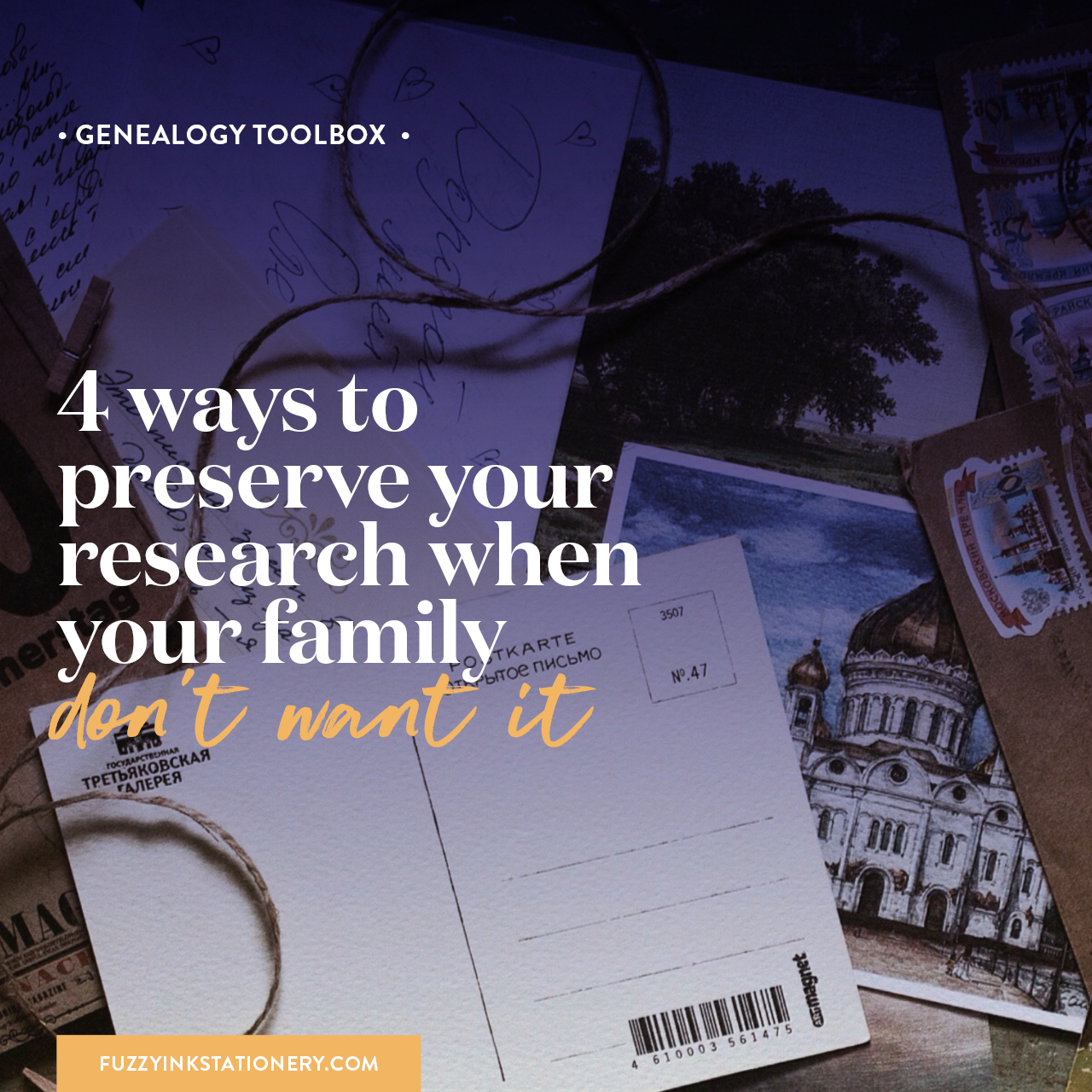 Fuzzy Ink Stationery | GENEALOGY TOOLBOX | 4 ways to preserve your research when your family don't want it.