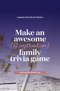 Follow Fuzzy Ink Stationery instructions and make an awesome (& instructive) family trivia game #game #familyhistory #trivia #ancestors
