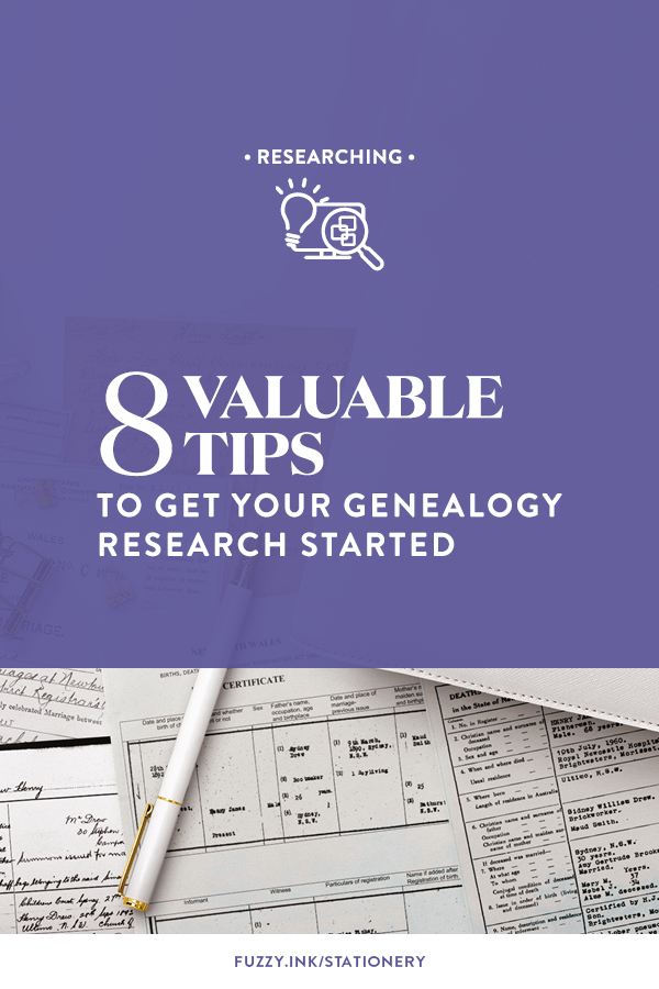 8 valuable tips to get your genealogy research started so you are set up for success to find your family history | Fuzzy Ink Stationery