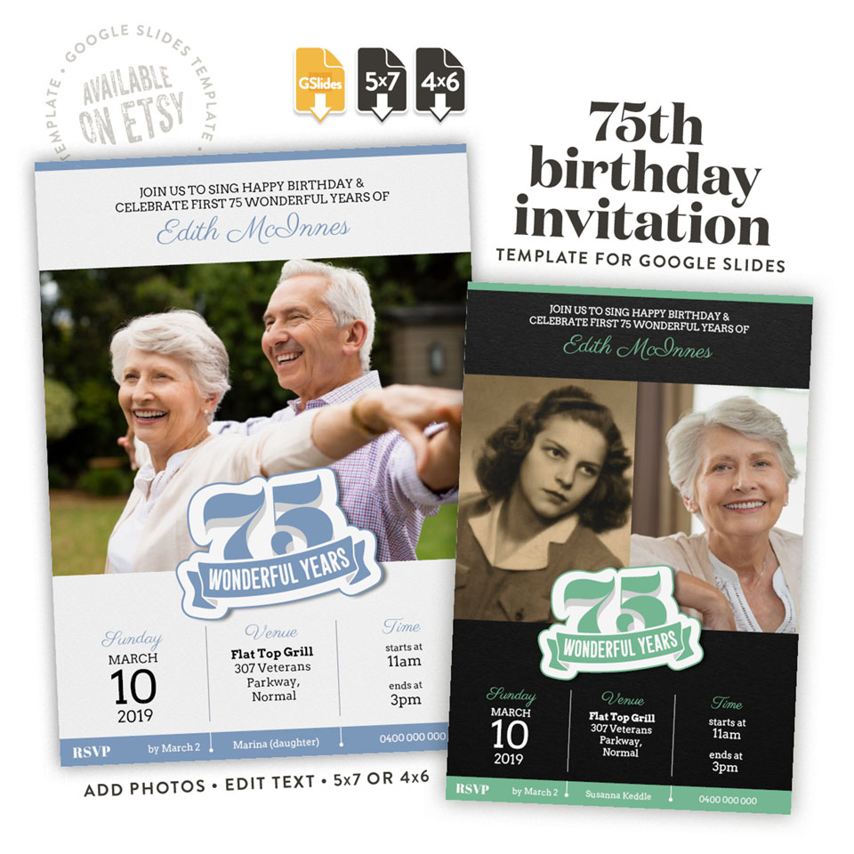 75 wonderful years – a 75th birthday invitation template for Google Slides available on etsy in 4x6 and 5x7