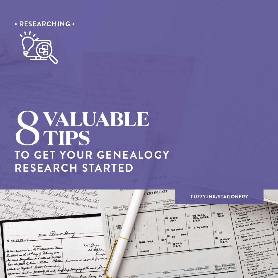 8 Valuable Tips To Get Your Genealogy Research Started