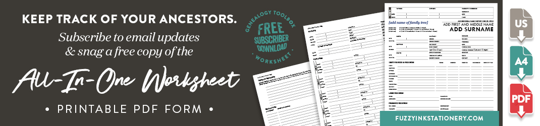 Keep track of your ancestors. Subscribe to email updates and snag a free copy of the All in One Worksheet, Printable PDF Form.