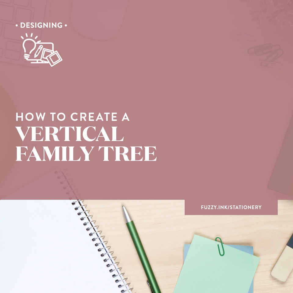 How to create a vertical family tree
