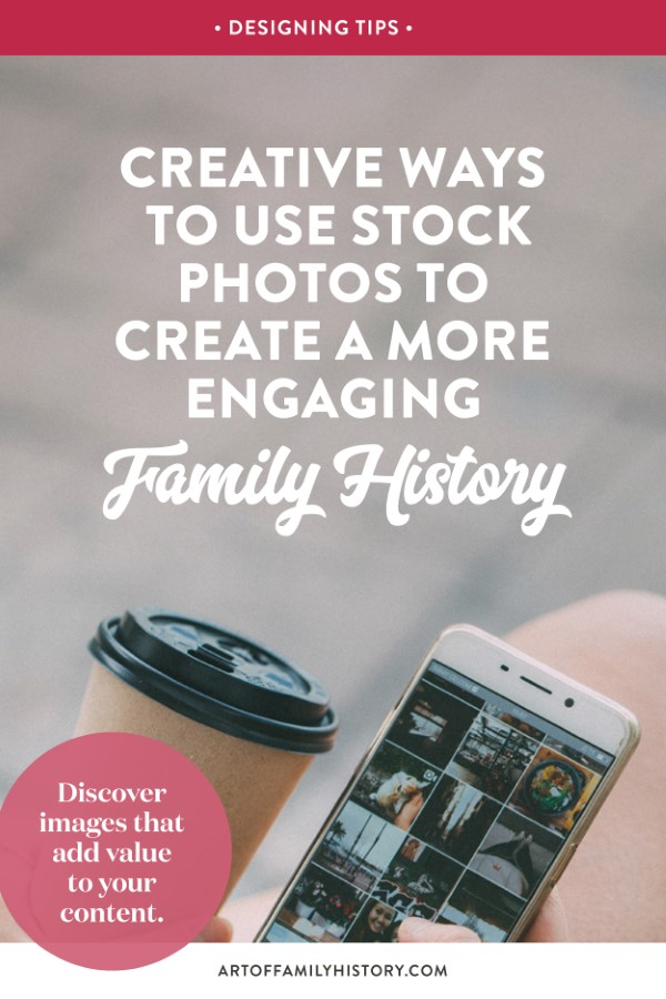 Fuzzy Ink Stationery explores creative ways to use stock photos to create a more engaging Family History book #familyhistory #photos #designtips
