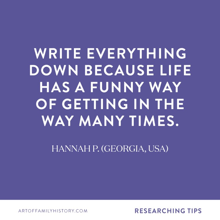 Spotlight on Hannah P. (Georgia, USA) – write everything down because life has a funny way of getting in the way many times. #familyhistory #organization #researching #genealogy