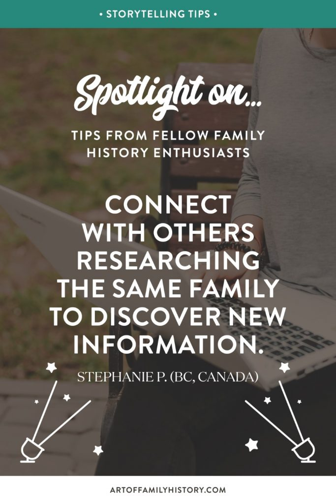 """Fuzzy Ink Stationery shine the spotlight on Stephanie P from BC, Canada who shares the tip """"connect with others researching the same family to discover new information"""" #familyhistory #familytree #cousins"""