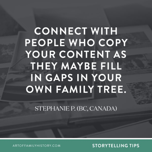 """Get tips from family history enthusiasts just like you – """"connect with people who copy your content as they maybe fill in gaps in your own family tree."""" #familyhistory #familytree #cousins"""