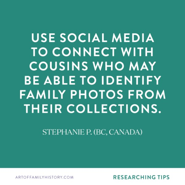 """Get tips from family history enthusiasts just like you – """"use social media to connect with cousins who may be able to identify family photos from their collections."""" #familyhistory #familytree #cousins"""