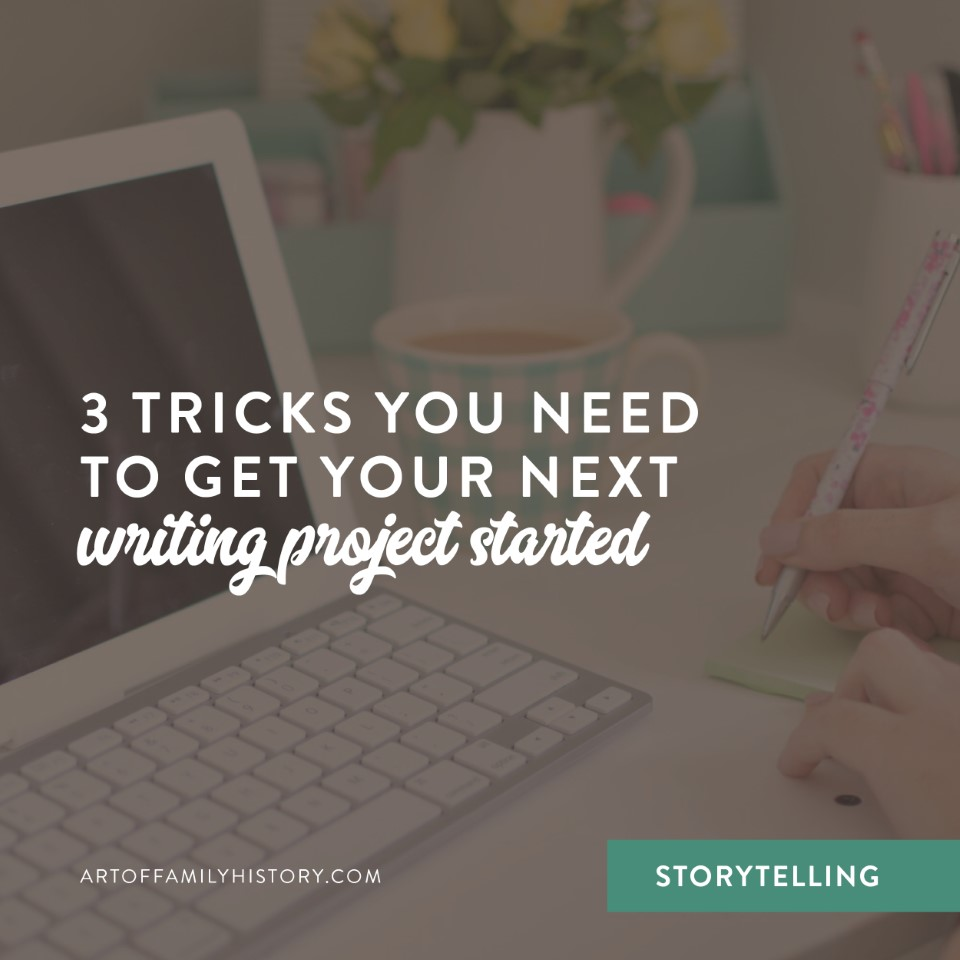 Fuzzy Ink Stationery Storytelling Tips | 3 tricks you need to get your next writing project started #familyhistory #storytelling #writing